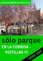 Firma para paralizar la urbanización del Parque de la Cornisa